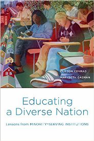 Drs. Marybeth Gasman and Clifton Conrad's new book, Educating a Diverse Nation